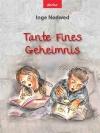 Tante Fines Geheimnis