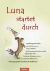 Luna startet durch